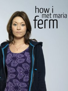 How I met Maria Ferm